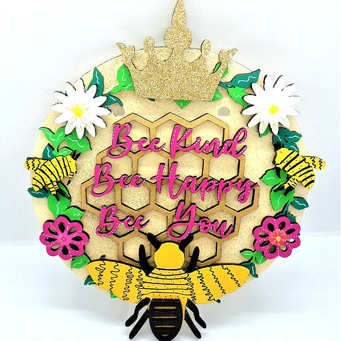 Bee Kind, Bee Happy, Bee You Plaque by Create, Love & Admire