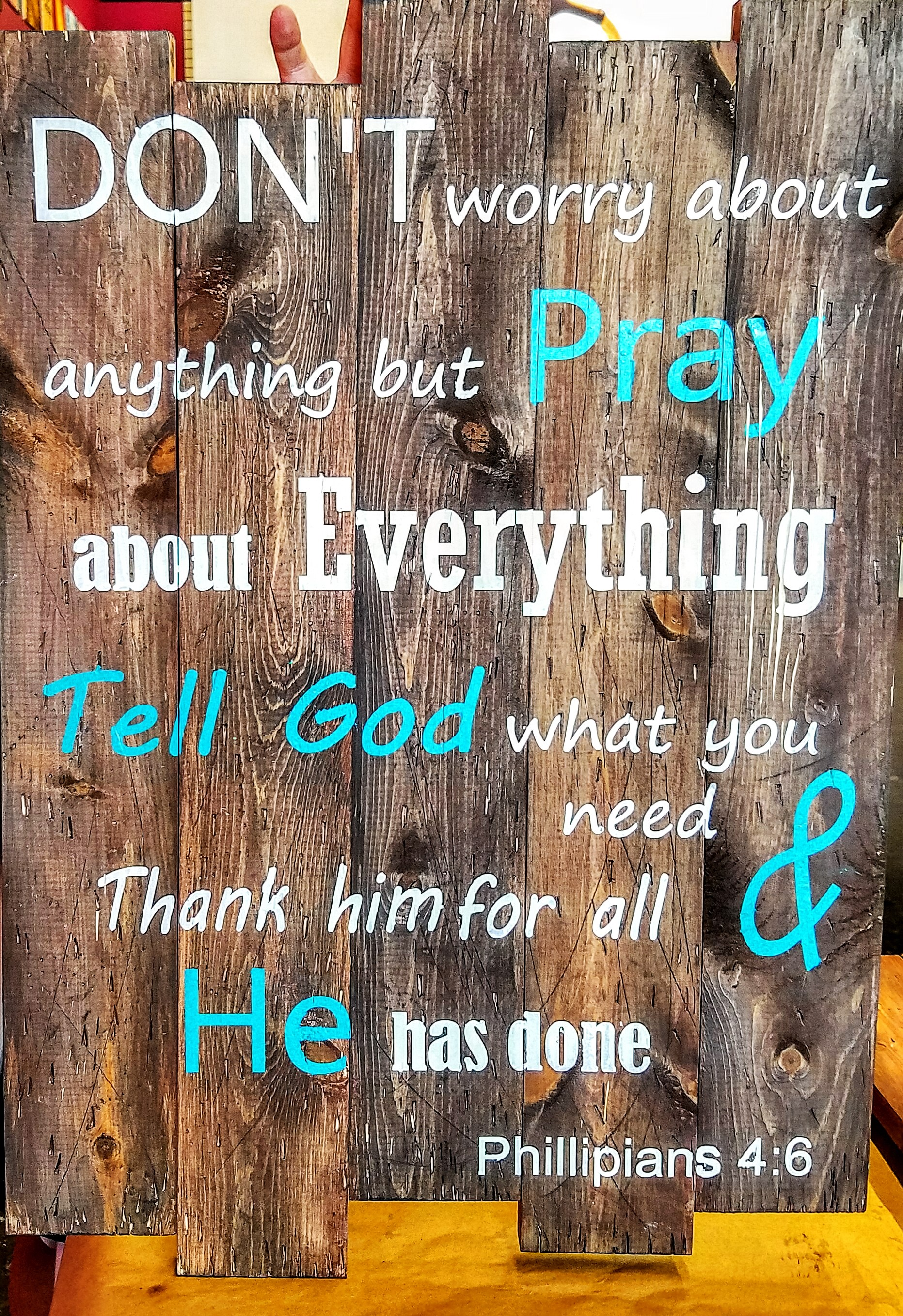 Don't Worry about anything but Pray