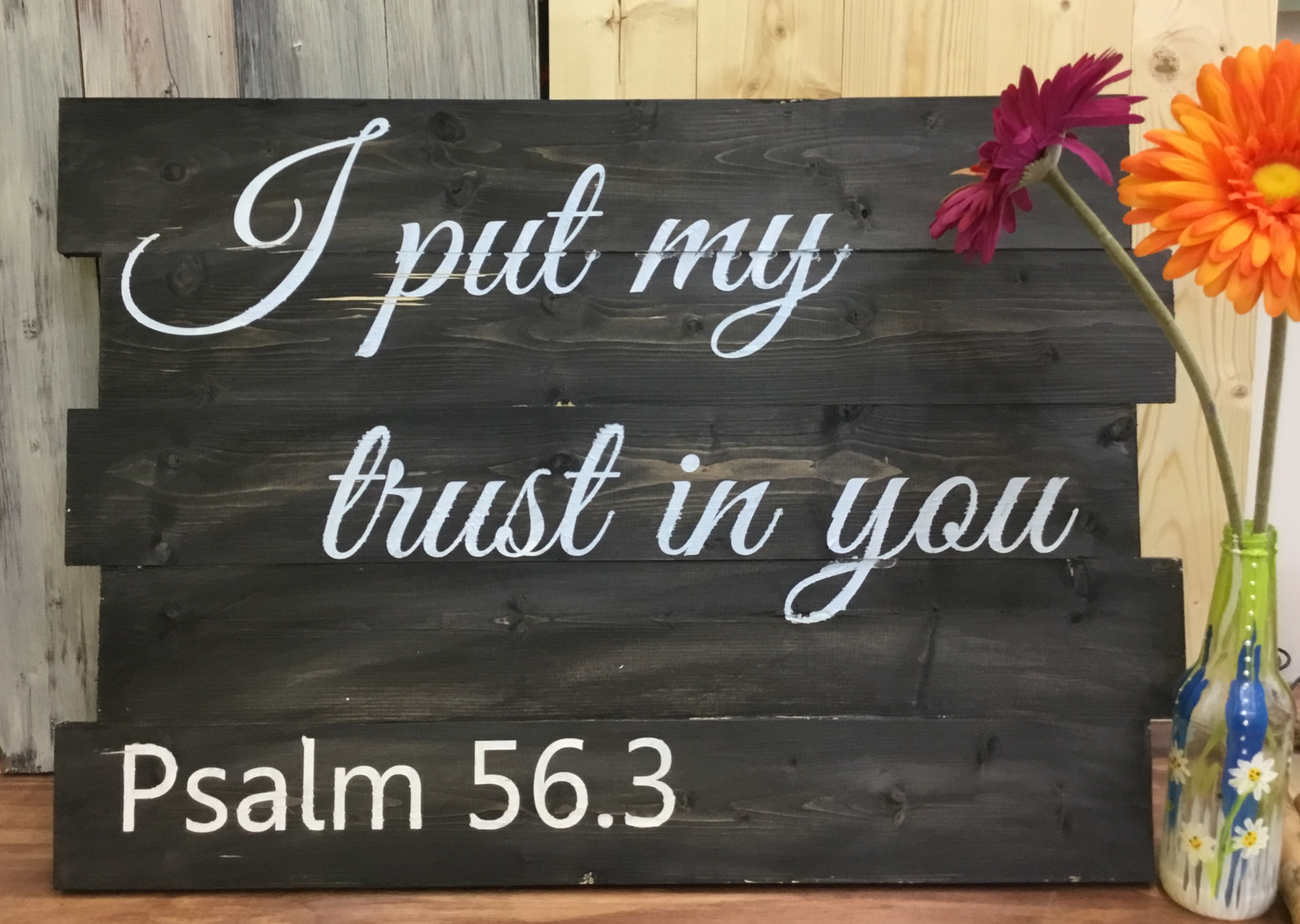 I put my trust in you
