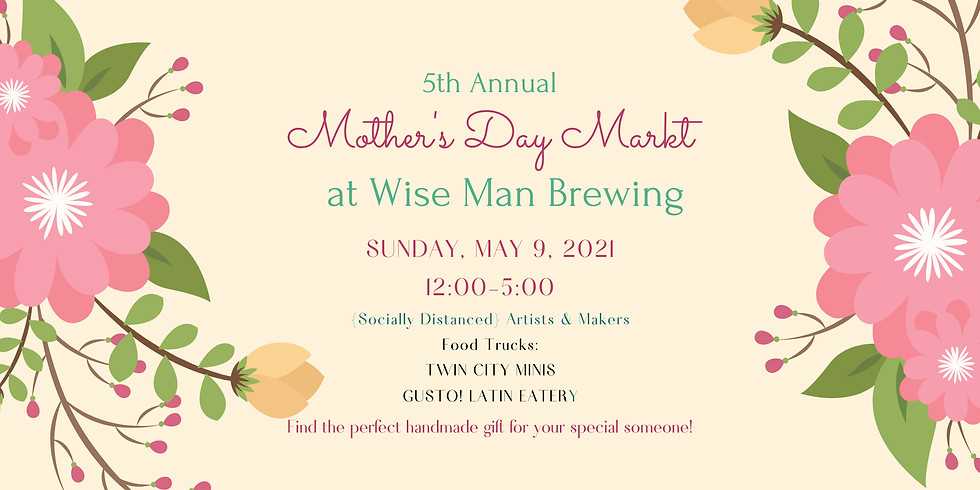 Mother's Day Market at Wise Man Brewing