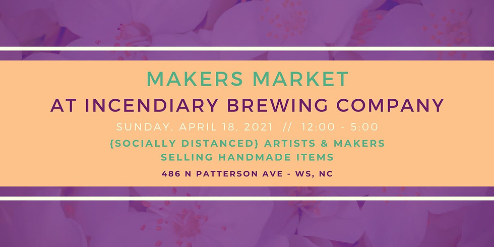 Makers Market at Incendiary Brewing Company