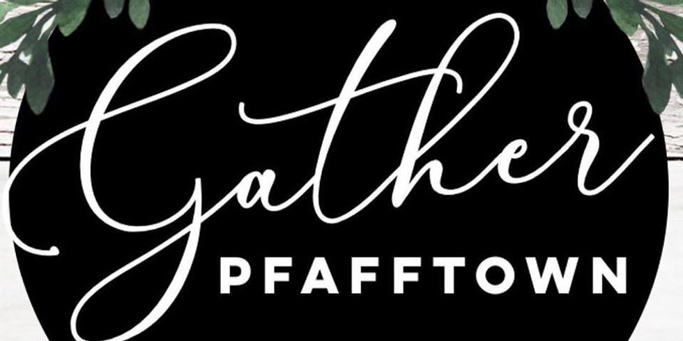 Gather Pfafftown