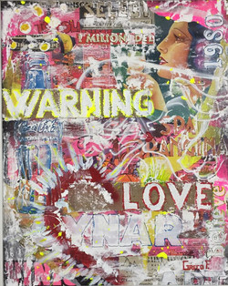 Warning love 40x50