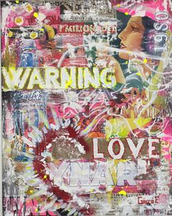 Warning love 40x50