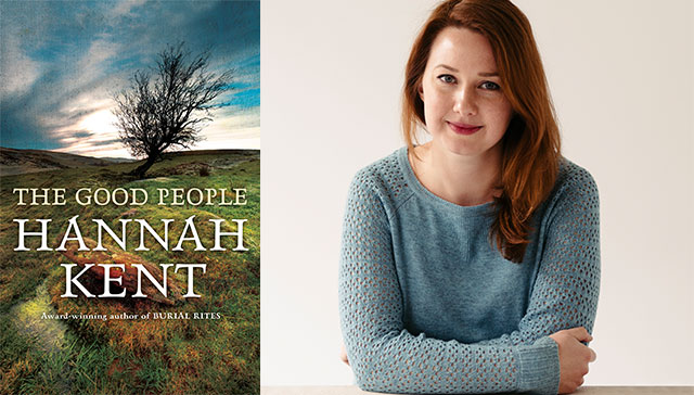 Book Review The Good People By Hannah Kent Takeawayscripts