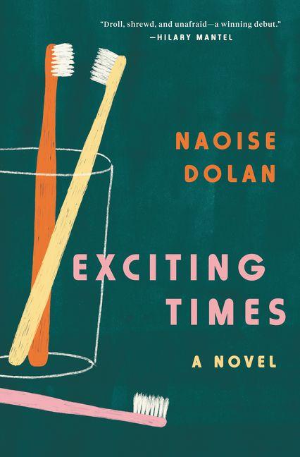 Naoise Dolan Exciting Times