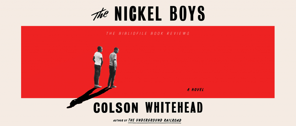 Book Review: Colson Whitehead's The Nickel Boys