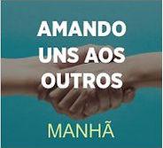 AMANDO UNS AOS OUTROS MANHA.jpg