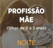 PROFISSAO MAE NOITE.jpg