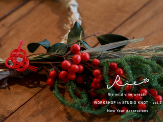 【Rie wild vine wreath - WORKSHOP in STUDIO KNOT - vol.2】New Year decorations