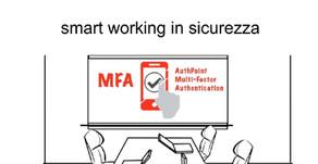 Smart Working: ecco le proposte concrete per operare in sicurezza da postazione remota.