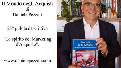 """25° Lo spirito del Marketing degli Acquisti. Da """"Il mondo degli Acquisti"""""""