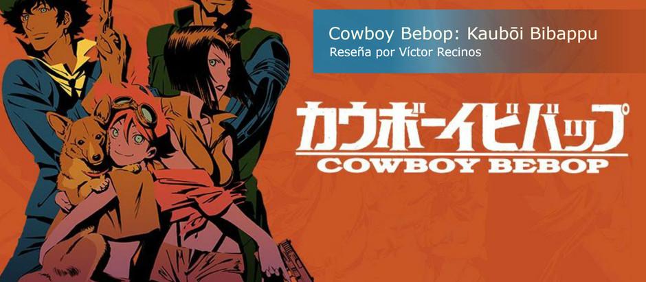 Cowboy Bebop カウボーイビバップ