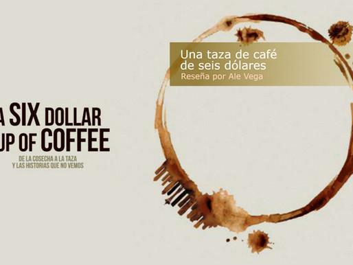Una taza de café de seis dólares
