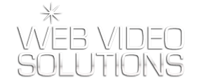 WEB VIDEO SOLUTIONS