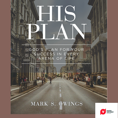 """His Plan"" by Mark Owings"