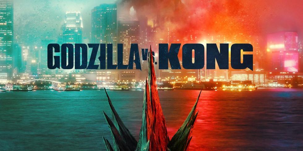 Godzilla vs Kong - 4/4 - 3pm