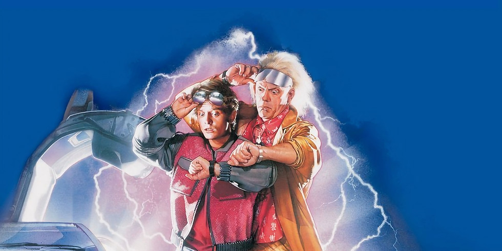 Back to the Future 2 - 6/10 - 6:45pm