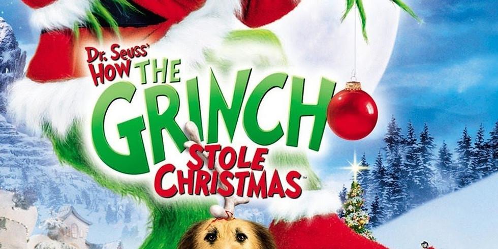 Grinch - 12/10 - 7:15pm