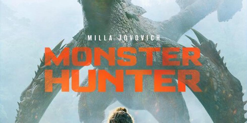 Monster Hunter - Sunday 1/24  - 7:00pm