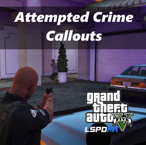 Attempted Crime Callouts (v1.7.2.0)