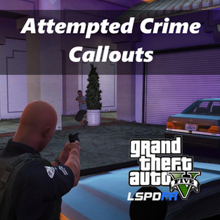 Attempted Crime Callouts (v1.7.2.1)