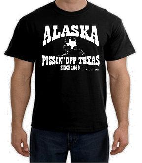 ALASKA PISSIN' OFF TEXAS SINCE 1959  Black