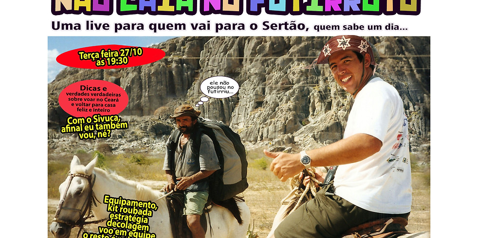 Não vai cair no Futirroto - Voando no Sertão com Sivuca