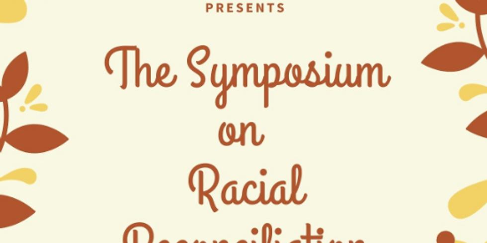 The Symposium on Racial Reconciliation