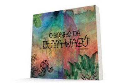 O Sonho da Buya wasú