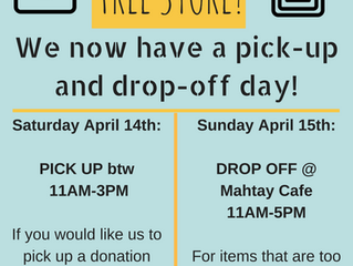 FREE STORE Pick-Up & Drop-Off days