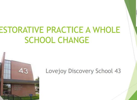 RESTORATIVE PRACTICE: A WHOLE SCHOOL CHANGE