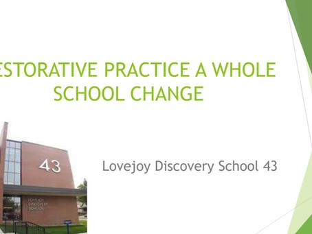 RESTORATIVE PRACTICE: A WHOLE SCHOOL CHANGE