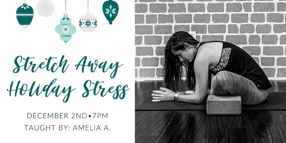 Stretch Away Holiday Stress