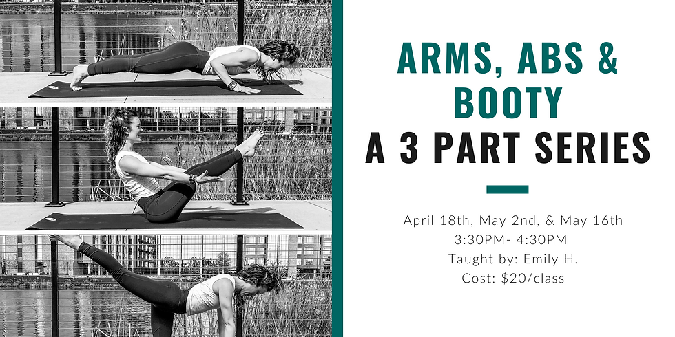 Arms, Abs, & Booty-a 3 part series