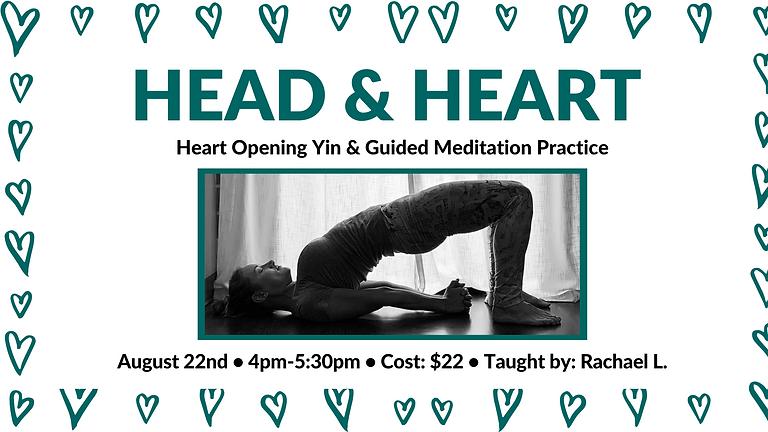 Head & Heart-Heart Opening Yin  & Guided Meditation Practice