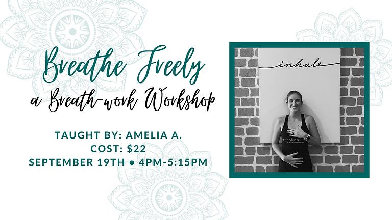 Breathe Freely-a Breathwork Workshop