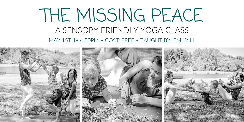 The Missing Peace-A Sensory Friendly Yoga Class