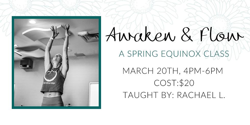 Awaken & Flow-a Spring Equinox Class