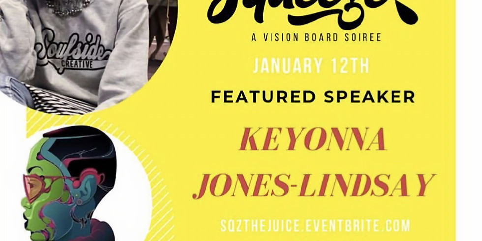 Squeeze: A Vision Board Soiree (Featured Speaker)