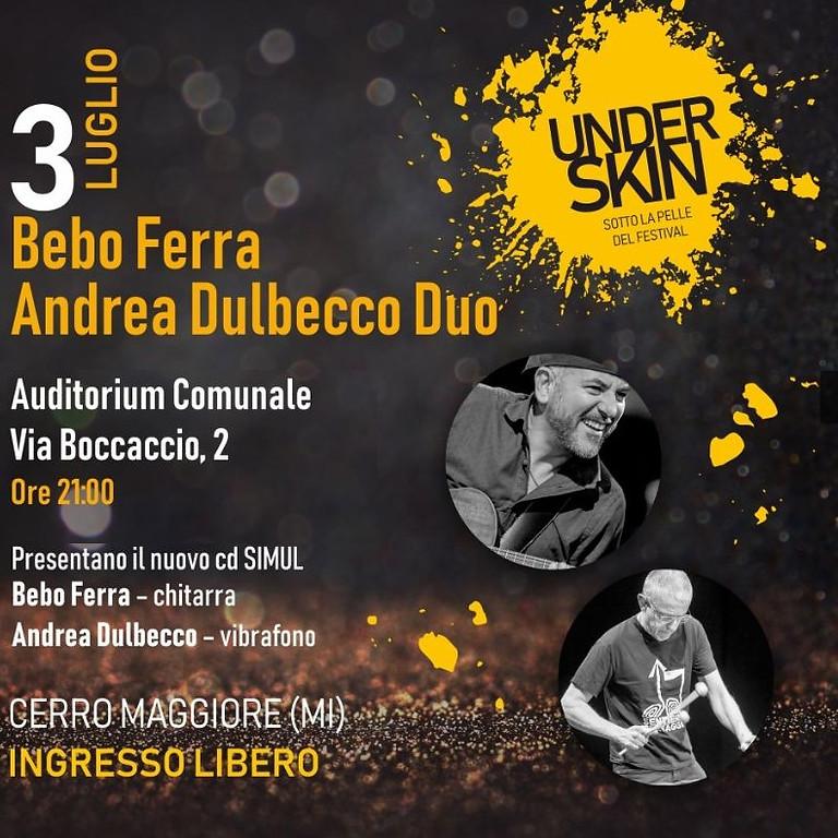 Bebo Ferra e Andrea Dulbecco Duo