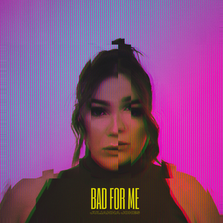 """Single Release: """"Bad for Me"""" by Julianna Jones"""
