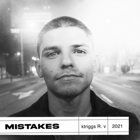 """Album Release: """"Mistakes"""" by Ktriggs"""