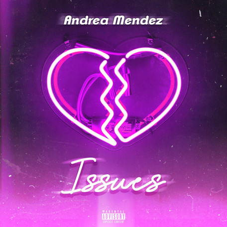 "Single Release: ""Issues"" by Andrea Mendez"