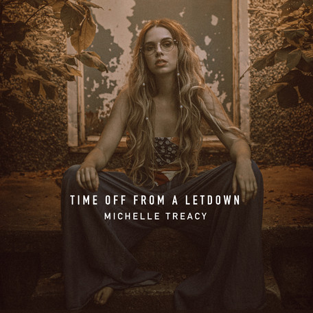 "Single Release: ""Time Off From a Letdown"" by Michelle Treacy"