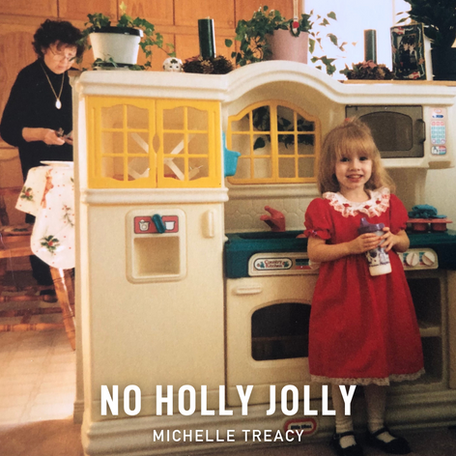 "Single Release: ""No Holly Jolly"" by Michelle Treacy"