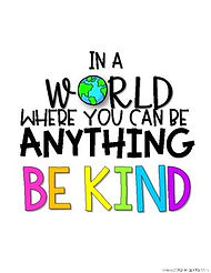 Be Kind to others