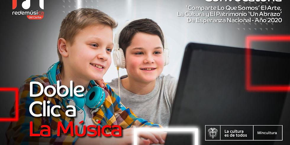 DOBLE CLIC A LA MÚSICA