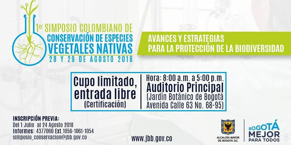 1º SIMPOSIO COLOMBIANO DE CONSERVACIÓN DE ESPECIES VEGETALES NATIVAS