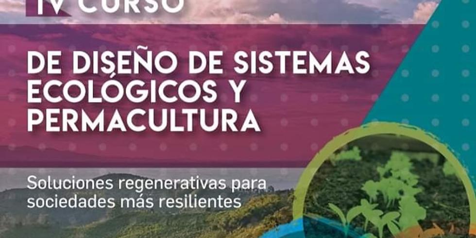 IV CURSO DE DISEÑO DE SISTEMAS ECOLÓGICOS Y PERMACULTURA